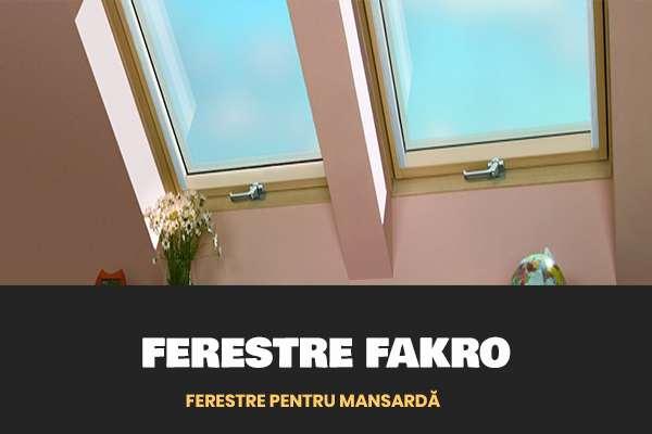 ferestre de mansarda Fakro